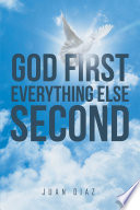 God First Everything Else Second