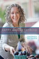 Happy Healthy Thyroid