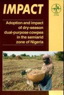 Adoption and Impact of Dry-season Dual-purpose Cowpea in the Semiarid Zone of Nigeria
