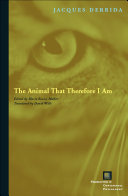 Pdf The Animal That Therefore I Am Telecharger