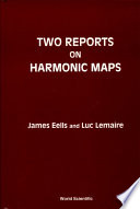 Two Reports on Harmonic Maps Book
