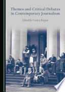 Themes and Critical Debates in Contemporary Journalism