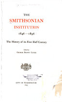 The Smithsonian Institution  1846 1896