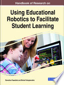 Handbook Of Research On Using Educational Robotics To Facilitate Student Learning