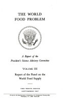 The World Food Problem  Report of the panel on the world food supply