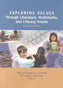 Exploring Values Through Literature  Multimedia  and Literacy Events