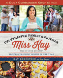 Duck Commander Kitchen Presents Celebrating Family and Friends