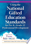 Using the National Gifted Education Standards for Pre K Grade 12 Professional Development Book PDF