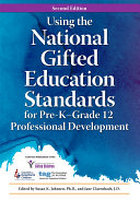 Using the National Gifted Education Standards for Pre K Grade 12 Professional Development