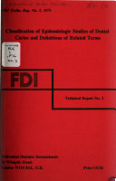 Classification of Epidemiologic Studies of Dental Caries and Definitions of Related Terms