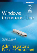 Windows Command Line Administrator s Pocket Consultant
