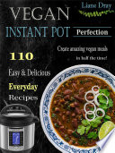 Vegan Instant Pot Perfection Book PDF