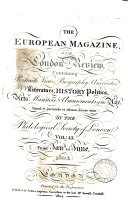 The European Magazine and London Review, by the Philological Society of London