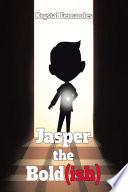 Jasper the Bold ish