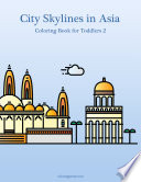 City Skylines in Asia Coloring Book for Toddlers 2