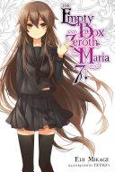 Pdf The Empty Box and Zeroth Maria, Vol. 7 (light novel) Telecharger