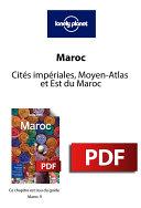 Maroc 9 - Cités impériales, Moyen-Atlas et Est du Maroc