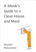 link to A monk's guide to a clean house and mind in the TCC library catalog