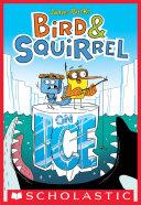 Bird & Squirrel On Ice (Bird & Squirrel #2)