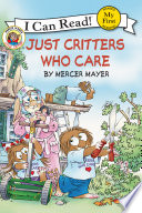 Little Critter  Just Critters Who Care Book PDF