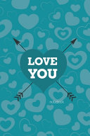 Love You Notebook, Blank Write-in Journal, Dotted Lines, Wide Ruled, Medium (A5) 6 X 9 In (Royal Blue)
