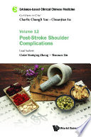 Evidence based Clinical Chinese Medicine   Volume 12  Post stroke Shoulder Complications Book