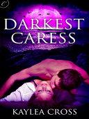 Darkest Caress Book