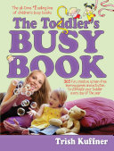 The Toddler s Busy Book