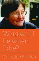 Who will I be when I die? [Pdf/ePub] eBook