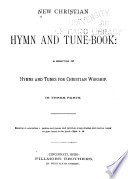 New Christian Hymn And Tune Book