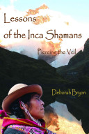 Lessons of the Inca Shamans