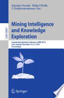 Mining Intelligence and Knowledge Exploration