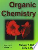 Organic Chemistry, Part 1 of 3