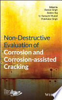 Non Destructive Evaluation of Corrosion and Corrosion assisted Cracking Book