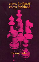 Chess for Fun & Chess for Blood ebook