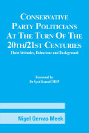 Conservative Party Politicians at the Turn of the 20th/21st Centuries: Their Attitudes, Behaviour and Background