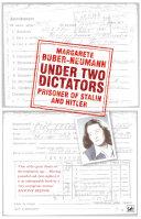 Under Two Dictators  Prisoner of Stalin and Hitler