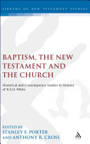 Baptism  the New Testament and the Church