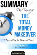 Summary Dave Ramsey s the Total Money Makeover