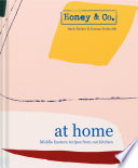 """""""Honey & Co: At Home: Middle Eastern recipes from our kitchen"""" by Sarit Packer, Itamar Srulovich"""