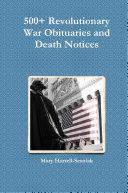 500  Revolutionary War Obituaries and Death Notices