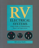 RV Electrical Systems  A Basic Guide to Troubleshooting  Repairing and Improvement
