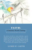 Faith  A Journey Worth Taking