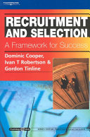 Recruitment and Selection: A Framework for Success