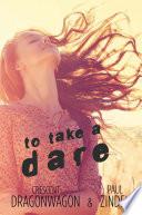 To Take a Dare