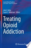 Treating Opioid Addiction