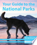 Your Guide to the National Parks of Alaska