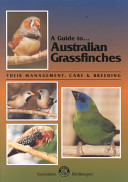A Guide to - Australian Grassfinches