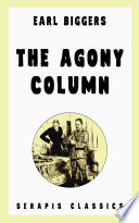Read Online The Agony Column (Serapis Classics) For Free