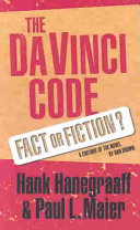The Da Vinci Code : Fact Or Fiction?